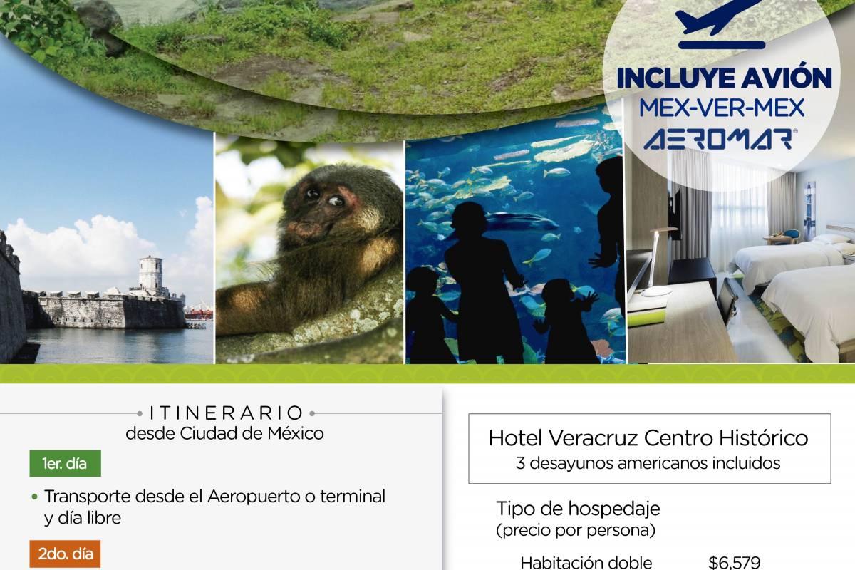 Tours & Tickets Operador Turístico PAQUETE VERACRUZ - PAQUETE 4 DÍAS Y 3 NOCHES EN VERACRUZ