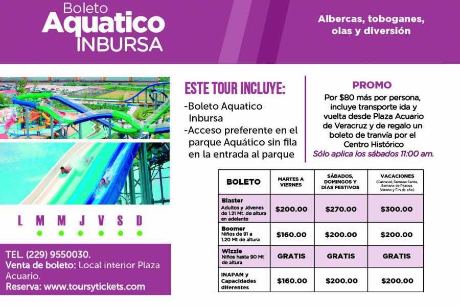 Tours & Tickets Operador Turístico Aquatico INBURSA ticket + transportation
