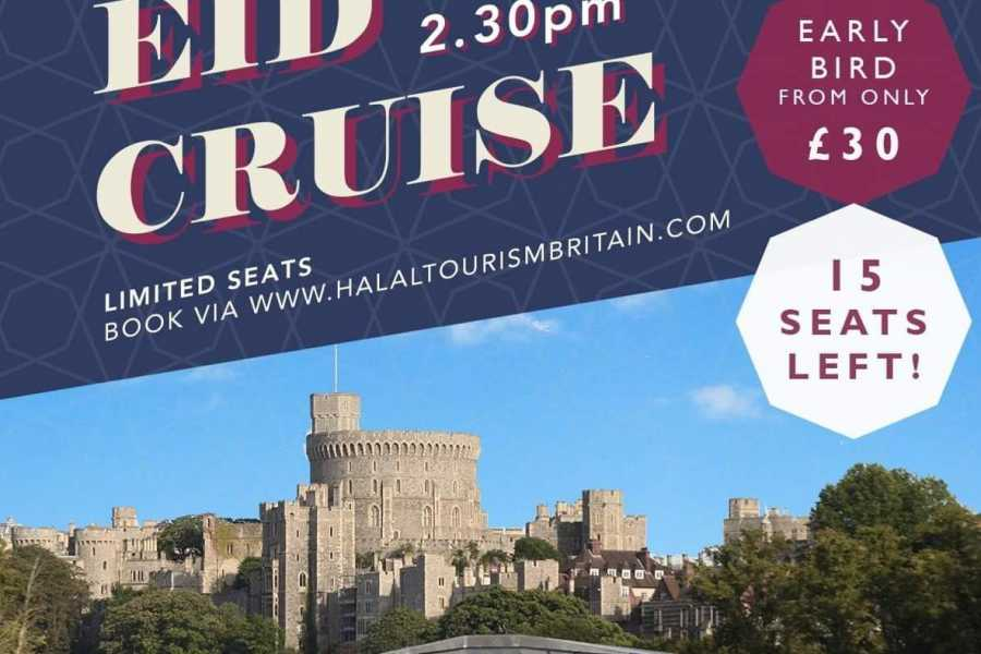Halal Tourism Britain Eid Cruise in Windsor with Afternoon Tea