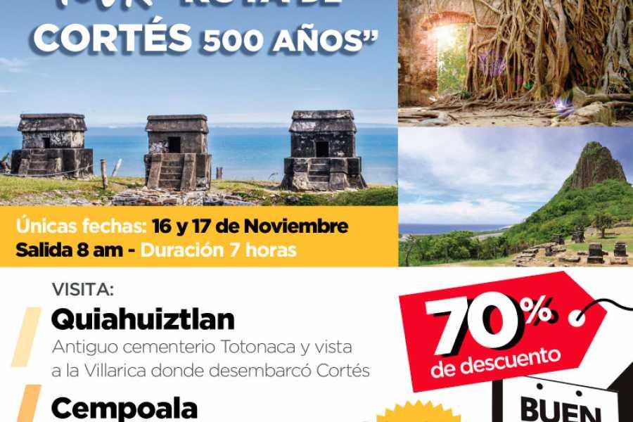 Tours y Tickets Operador Turístico Tour Ruta de Cortés 500 años