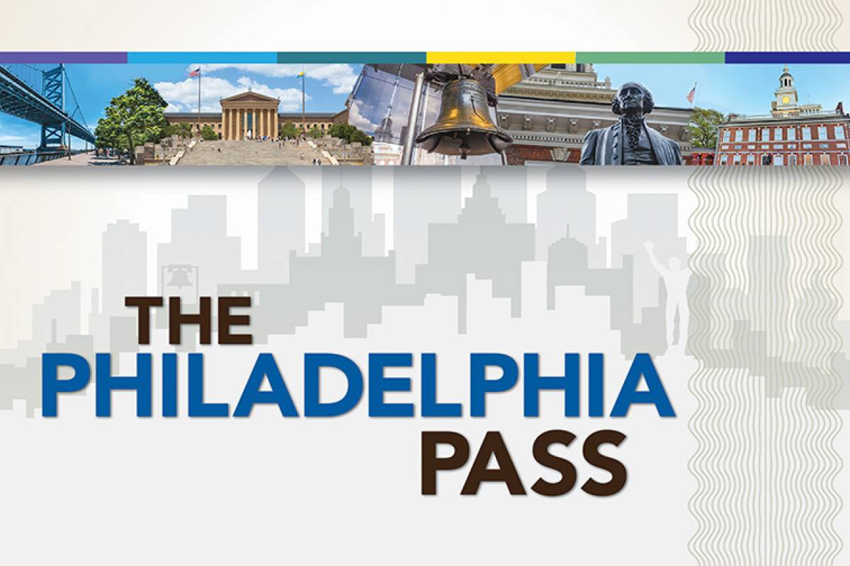 Dream Vacation Builders Philadelphia Explorer Pass