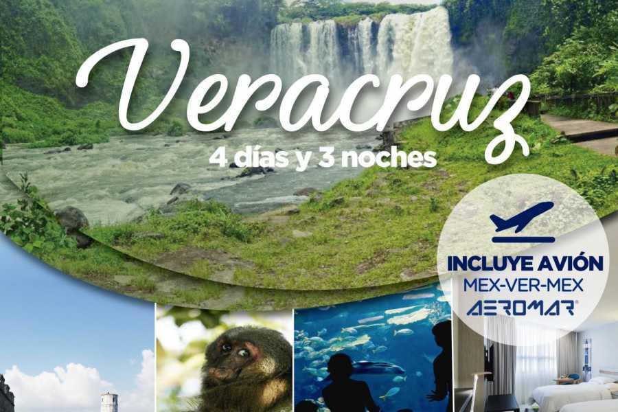 Tours & Tickets Operador Turístico PACKAGE VERACRUZ - PACKAGE 4 DAYS AND 3 NIGHTS IN VERACRUZ