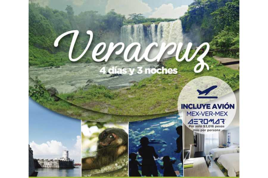 Tours y Tickets Operador Turístico PACKAGE VERACRUZ - PACKAGE 4 DAYS AND 3 NIGHTS IN VERACRUZ