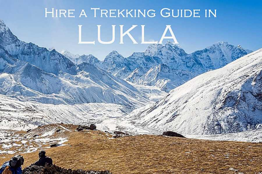 "Last Second Group Ltd. Hire a "" TREKKING GUIDE "" in LUKLA"