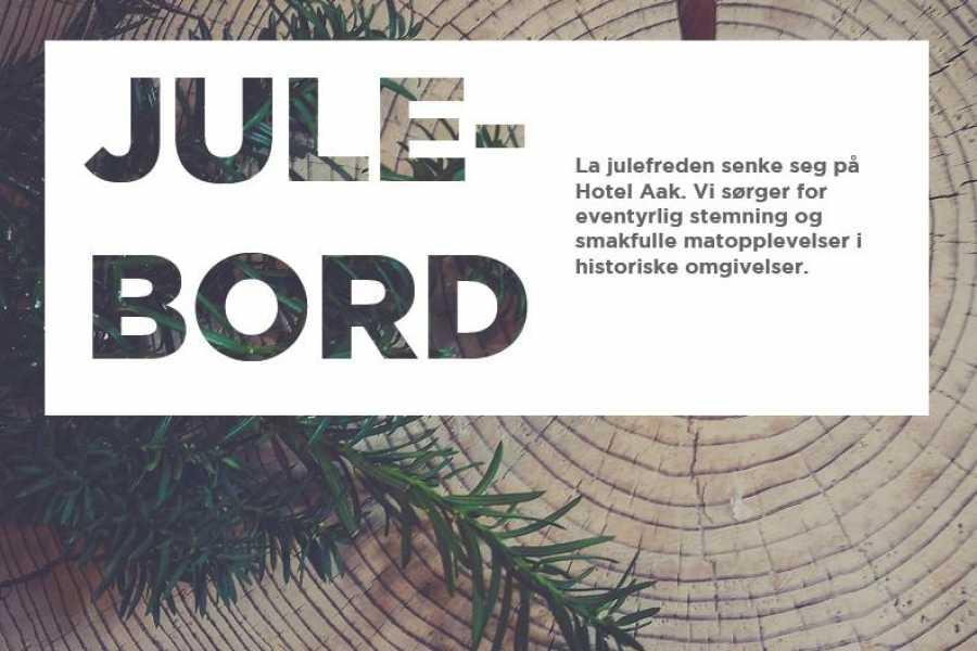 Hotel Aak Julebord - Rustikk gourmet