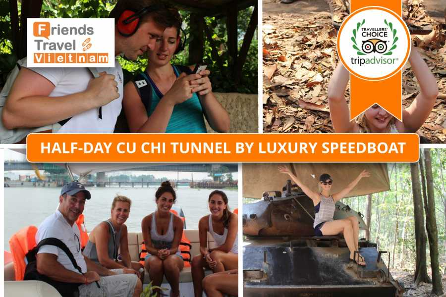 Friends Travel Vietnam Half-Day Cu Chi Tunnel by Luxury Speed Boat