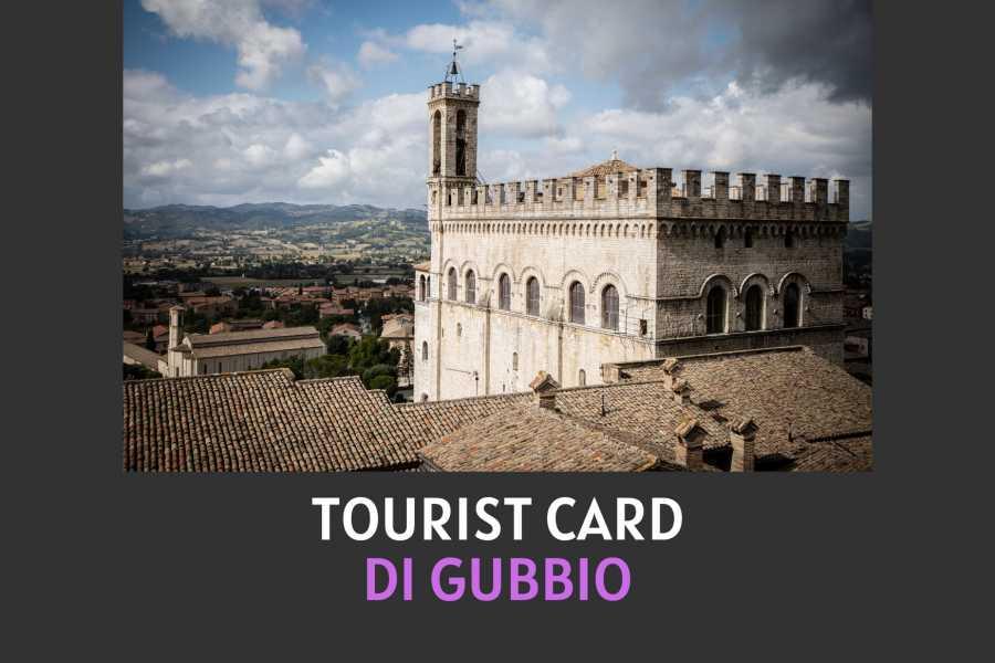 UmbriaMarche Tourist Card di Gubbio - CITY PASS