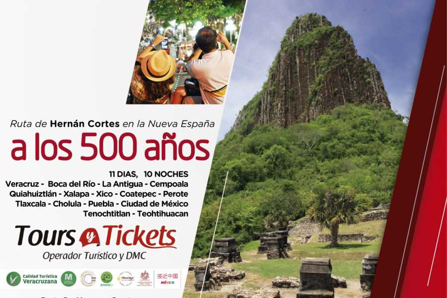 Tours y Tickets Operador Turístico TOUR - HERNAN CORTES ROUTE NEAR TO THE 500 YEARS OF THE NEW SPAIN