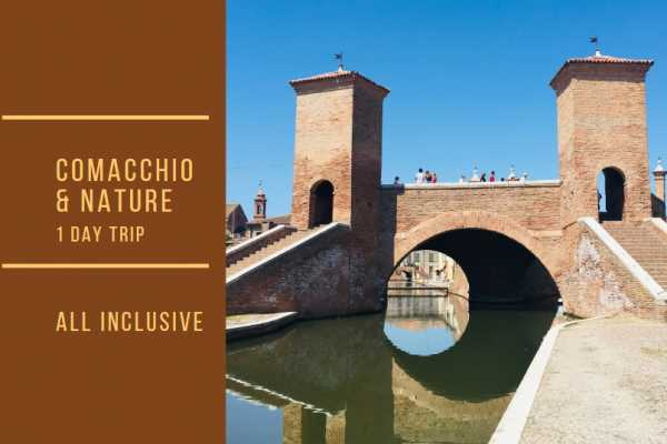 Ravenna Incoming Convention & Visitors Bureau One Day Trip: Comacchio, tra natura e tradizione