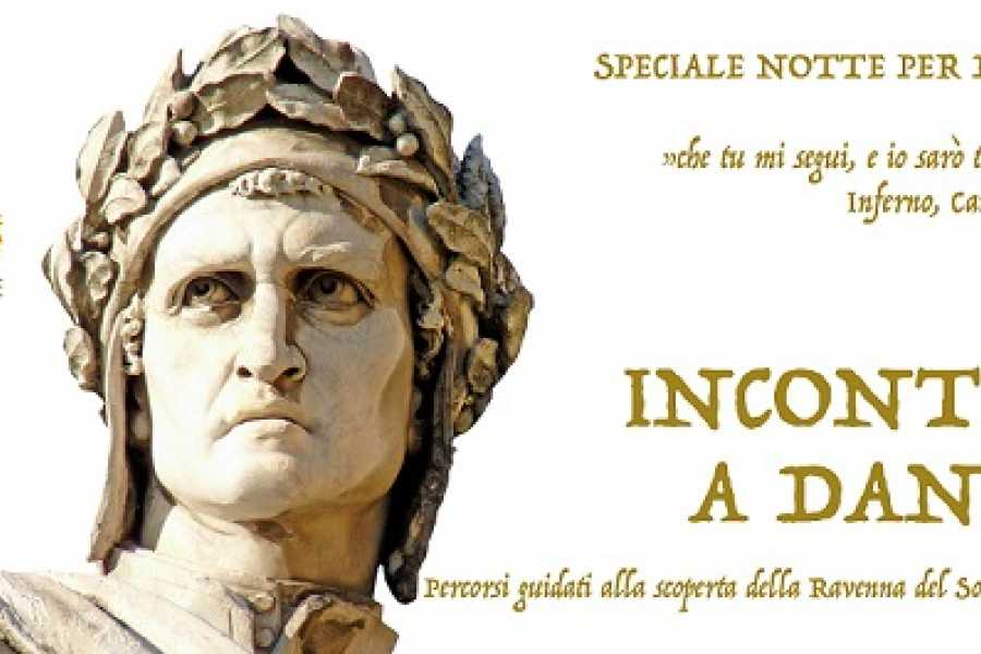 Ravenna Incoming Convention & Visitors Bureau Incontro a Dante - Speciale Notte per Dante