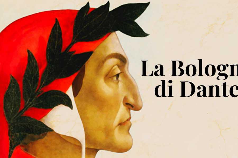 Bologna Welcome La Bologna di Dante