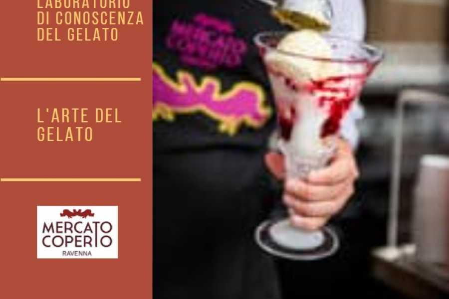 Ravenna Incoming Convention & Visitors Bureau LABORATORIO DI CONOSCENZA DEL GELATO - L'arte del gelato