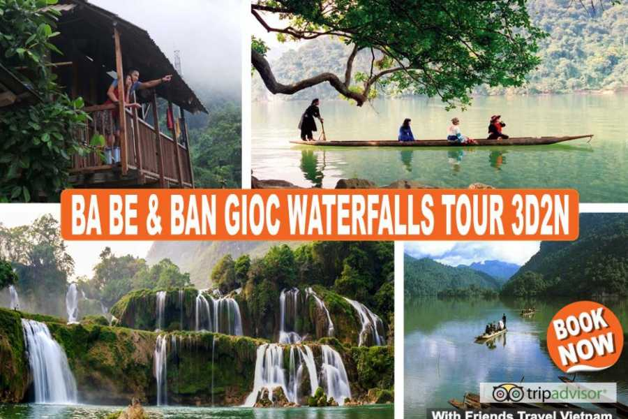 Friends Travel Vietnam The Adventurous Ba Be & Ban Gioc Waterfalls Tour 3D2N (Private Tour)