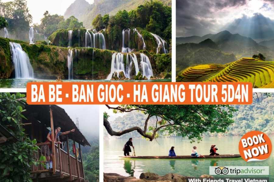 Friends Travel Vietnam The Adventurous Ba Be - Ban Gioc - Ha Giang Tour 5D4N (Private Tour)