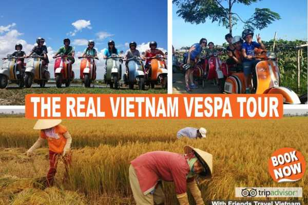 Friends Travel Vietnam The Real Vietnam Vespa Tour
