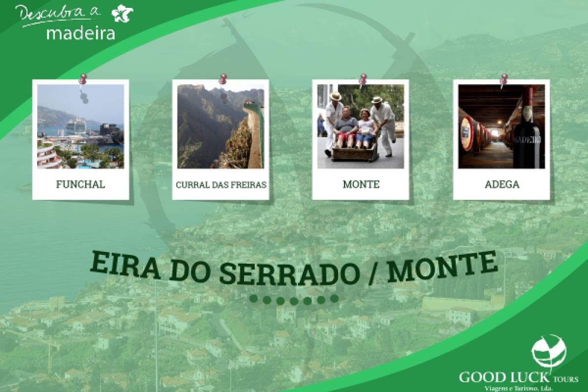 Good Luck Tours Eira do Serrado / Monte
