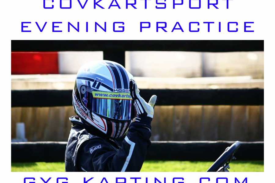 GYG Karting Ltd COVKARTSPORT - Evening Practice