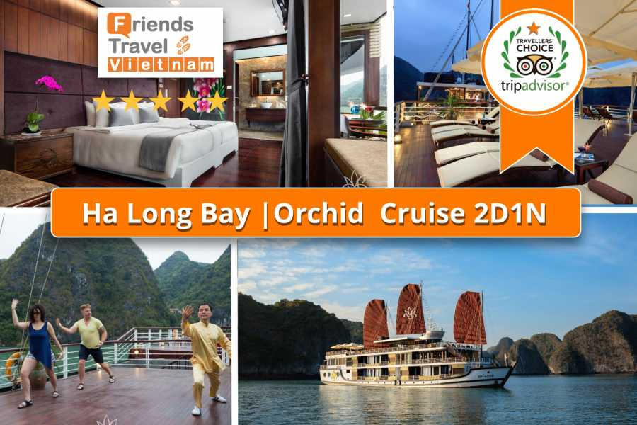 Friends Travel Vietnam Orchid Cruise | Halong Bay 2D1N