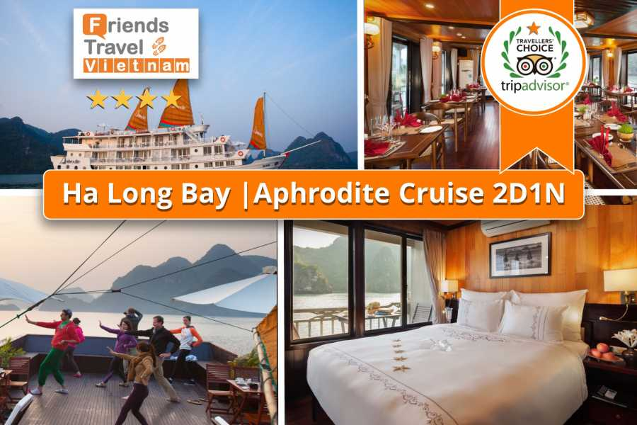 Friends Travel Vietnam Aphrodite Cruise | Halong Bay 2D1N