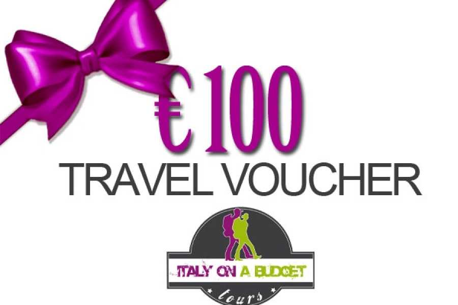 Italy on a Budget tours € 100 TRAVEL VOUCHER