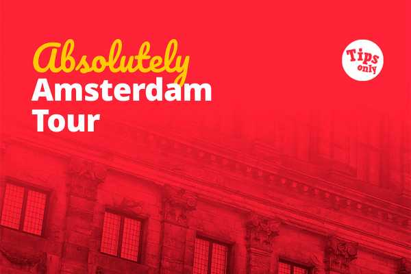 14:00  Absolutely Amsterdam Tour -  Tips Only Tour