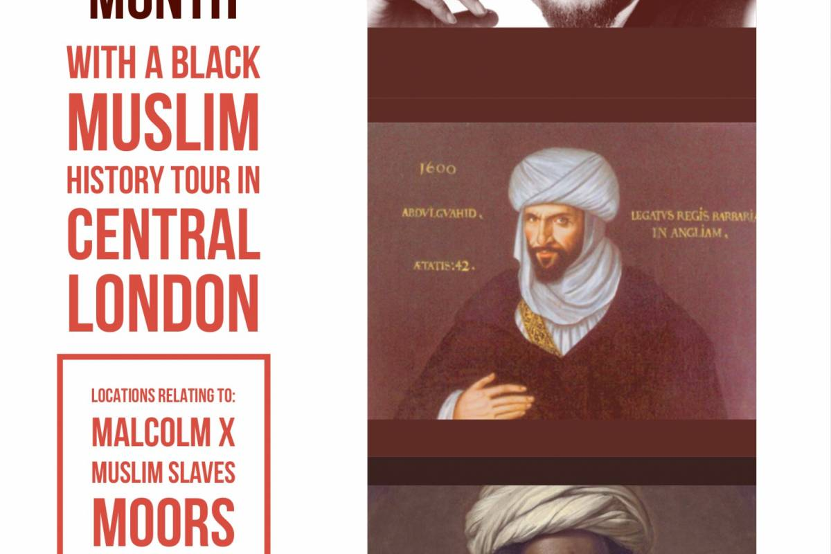 Muslim History Tours Black Muslim History Tour of Central London