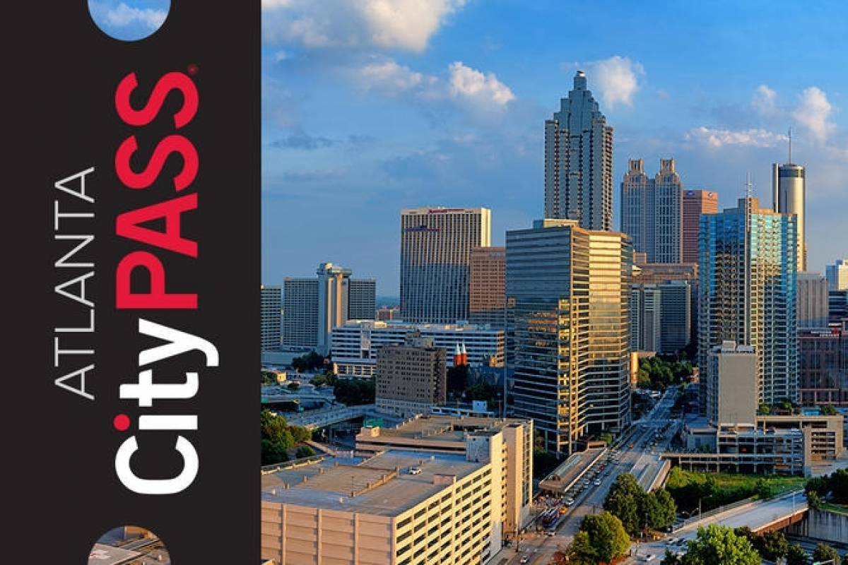 Dream Vacation Builders Atlanta CityPASS