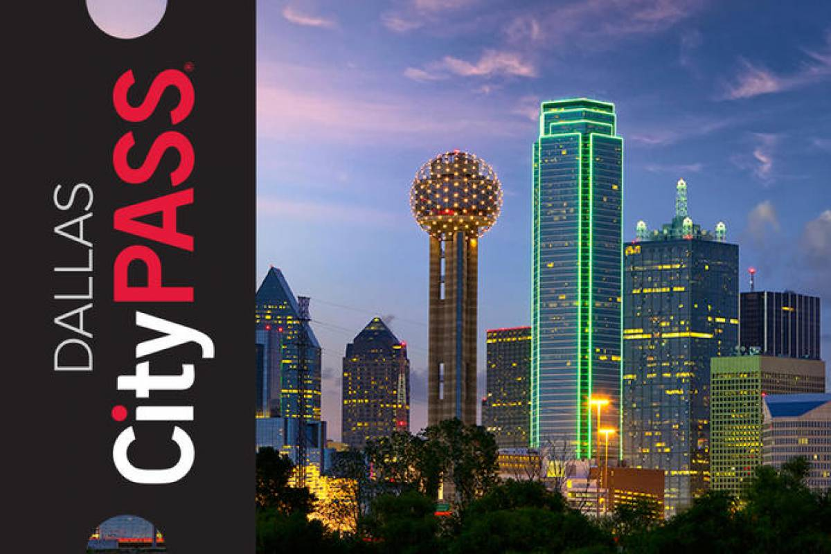 Dream Vacation Builders Dallas CityPASS