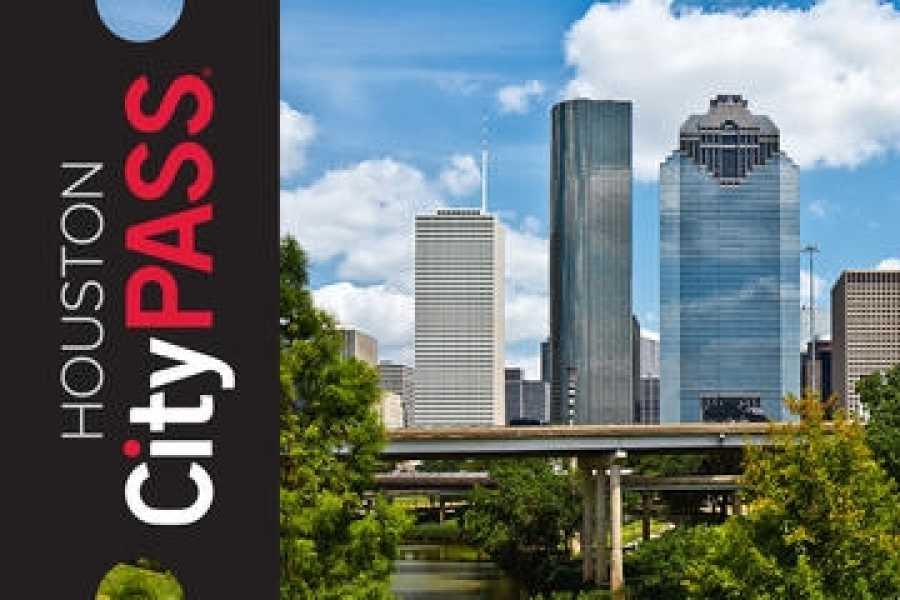 Dream Vacation Builders Houston CityPASS