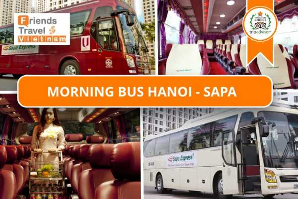 Friends Travel Vietnam Morning Bus Hanoi - Sapa (Sapa Express 6.30AM)