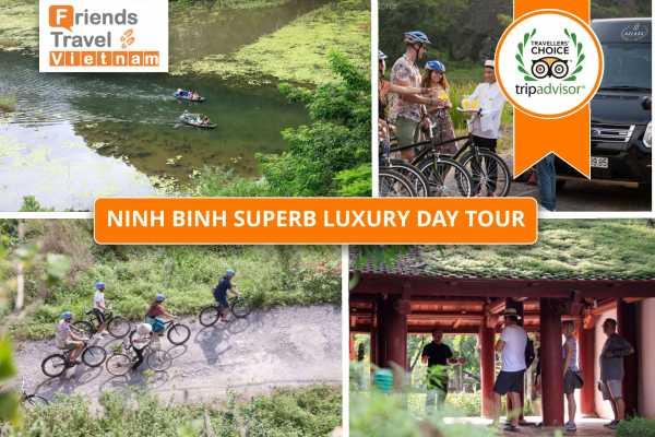 Friends Travel Vietnam Ninh Binh Superb Luxury Day Tour