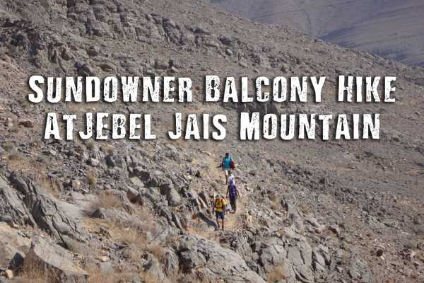Adventurati Outdoor Sundowner Balcony Hike - Jabel Jais