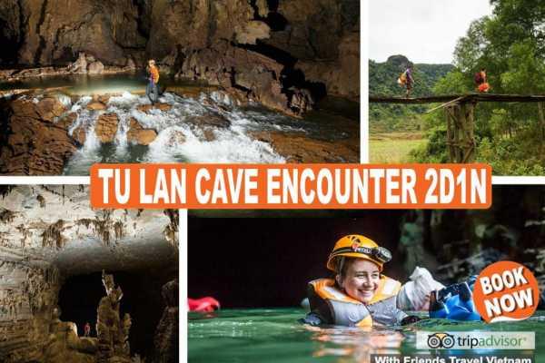 Friends Travel Vietnam Tu Lan Cave Encounter 2D1N