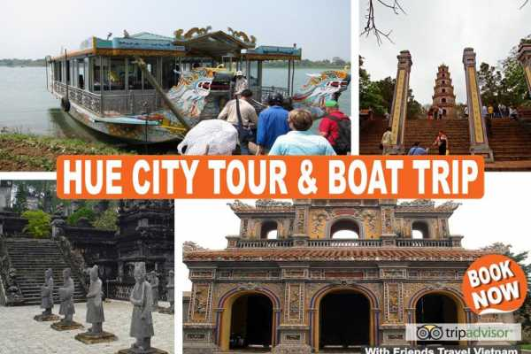 Friends Travel Vietnam Hue City Tour and Boat Trip