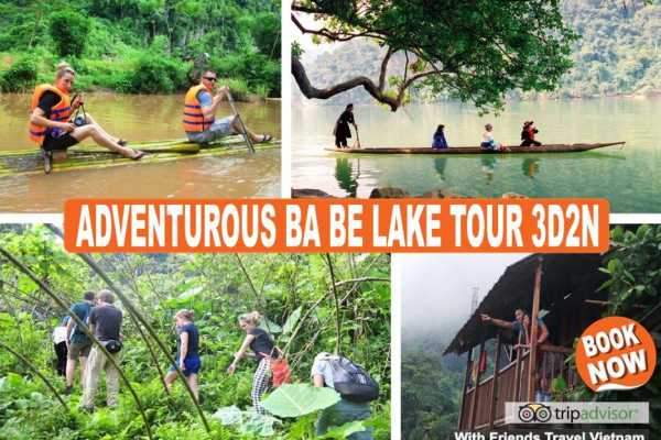 Friends Travel Vietnam The Adventurous Ba Be Lake Tour 3D2N - 1