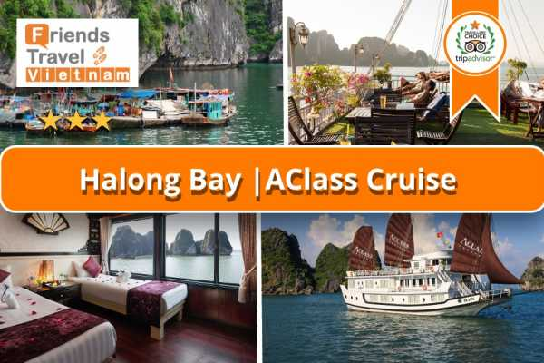 Friends Travel Vietnam AClass Legend Cruise | 2D1N Halong Bay
