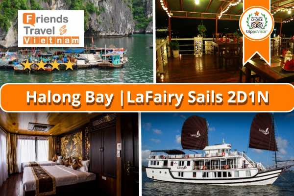 Friends Travel Vietnam LaFairy Sails | Halong Bay 2D1N