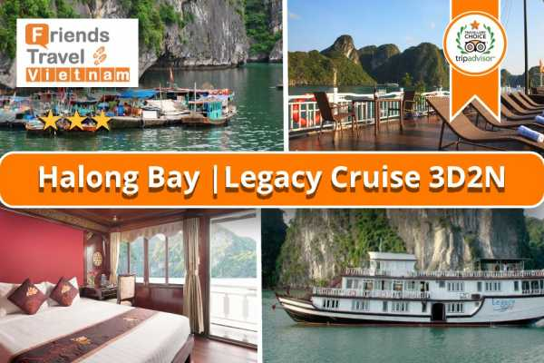 Friends Travel Vietnam Legacy Legend Cruise | Halong Bay 3D2N