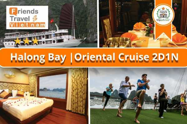 Friends Travel Vietnam Oriental Cruise | Bai Tu Long Bay 2D1N