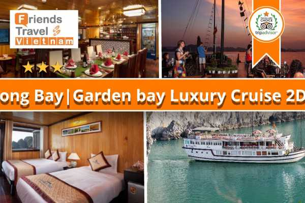 Friends Travel Vietnam Garden Bay Luxury Cruise | Halong Bay 2D1N