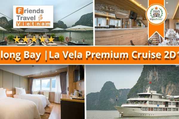 Friends Travel Vietnam La Vela Premium Cruise | Halong Bay 2D1N