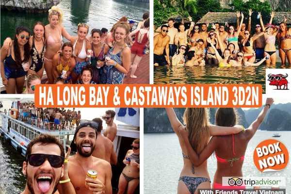 Friends Travel Vietnam HA LONG BAY AND CASTAWAYS ISLAND 3 DAYS 2 NIGHTS