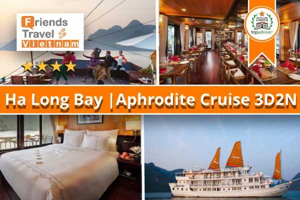Friends Travel Vietnam Aphrodite Cruise | Halong Bay 3D2N