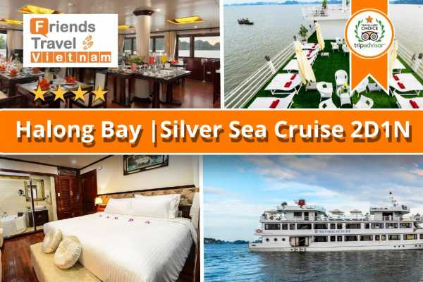 Friends Travel Vietnam Silver sea Cruise | 2D1N Halong Bay