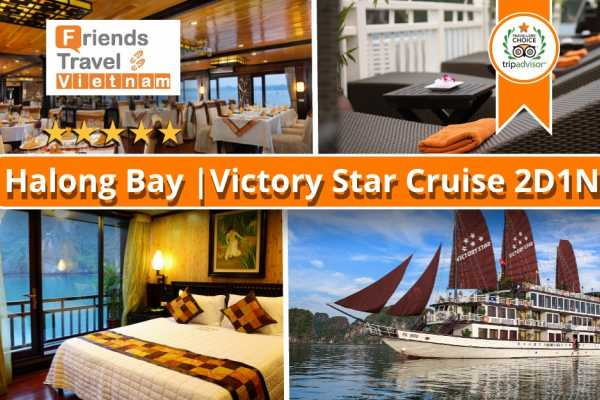 Friends Travel Vietnam Victory Star Cruise | 2D1N Bai Tu Long Bay