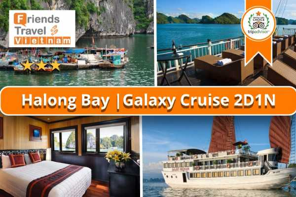 Friends Travel Vietnam Galaxy Cruise | 2D1N Halong Bay