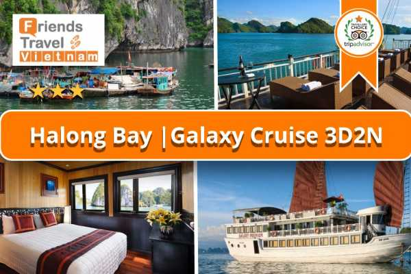 Friends Travel Vietnam Galaxy Cruise | 3D2N Halong Bay